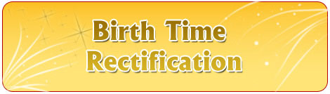 Birth time rectification, correct birthtime, find your correct time of birth, know your time of birth, how to find birth date, correct birthtime